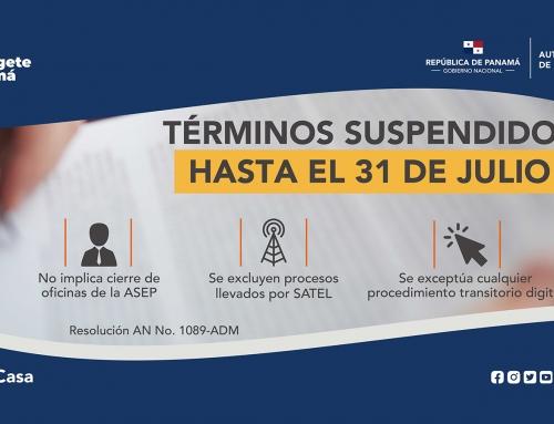 SUSPENSIÓN DE TÉRMINOS ADMINISTRATIVOS HASTA 31 DE JULIO